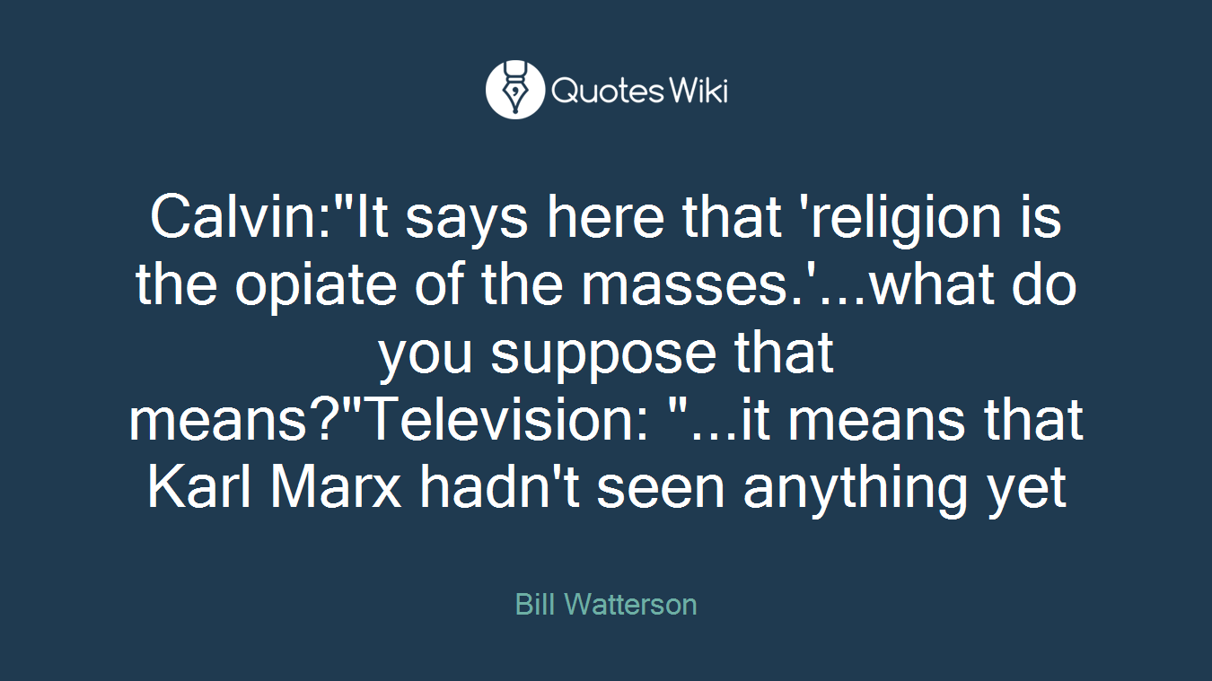 religion is the opiate