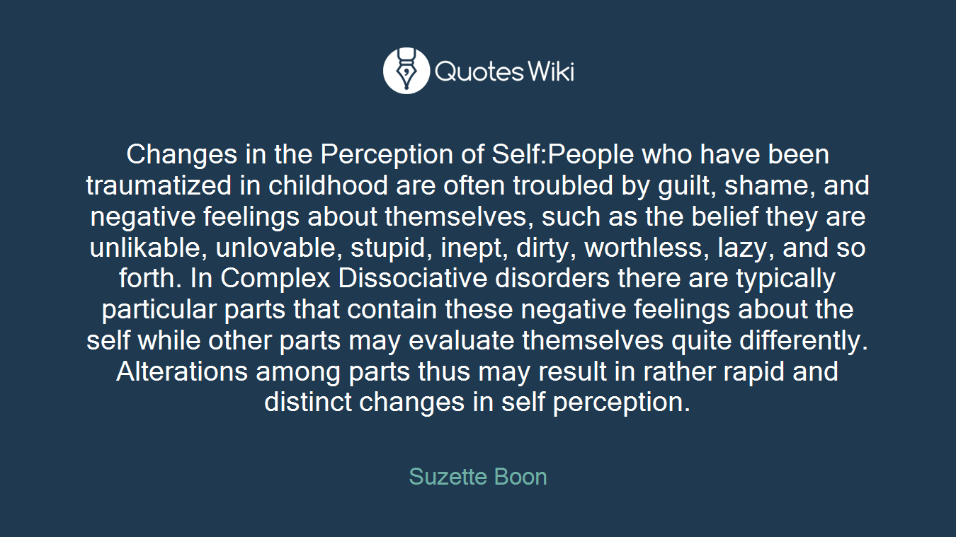 Changes In The Perception Of Selfpeople Who Ha Quoteswiki