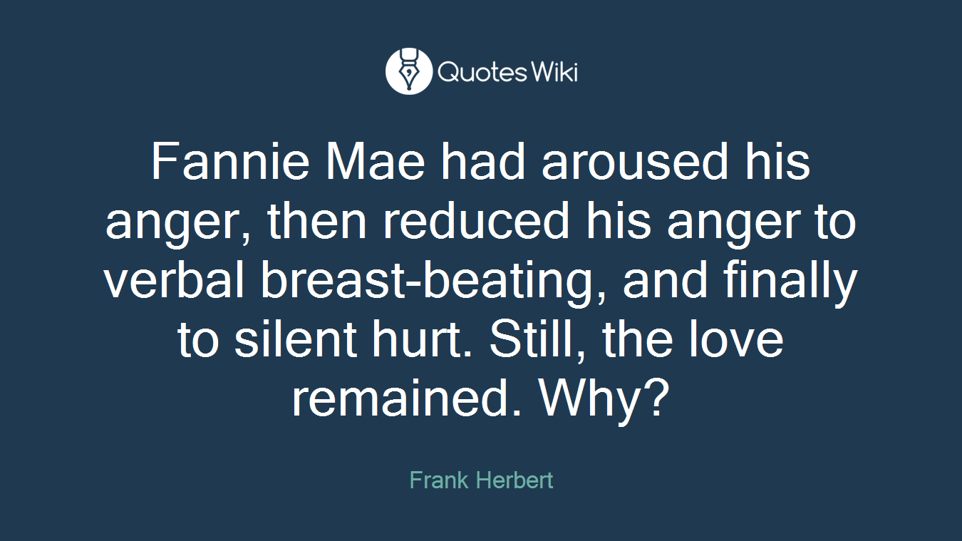 Fannie Mae Had Aroused His Anger Then Reduced Quoteswiki
