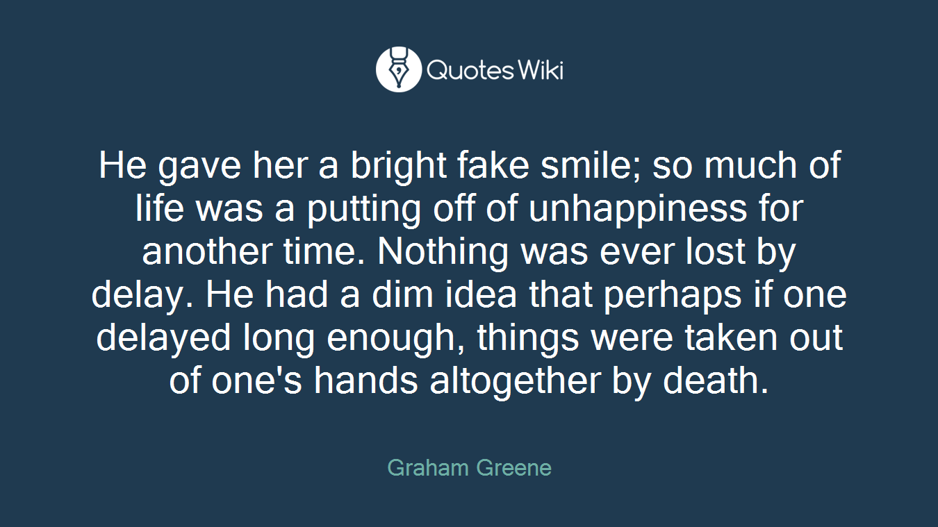 Inspirational Quotes About Putting On A Fake Smile