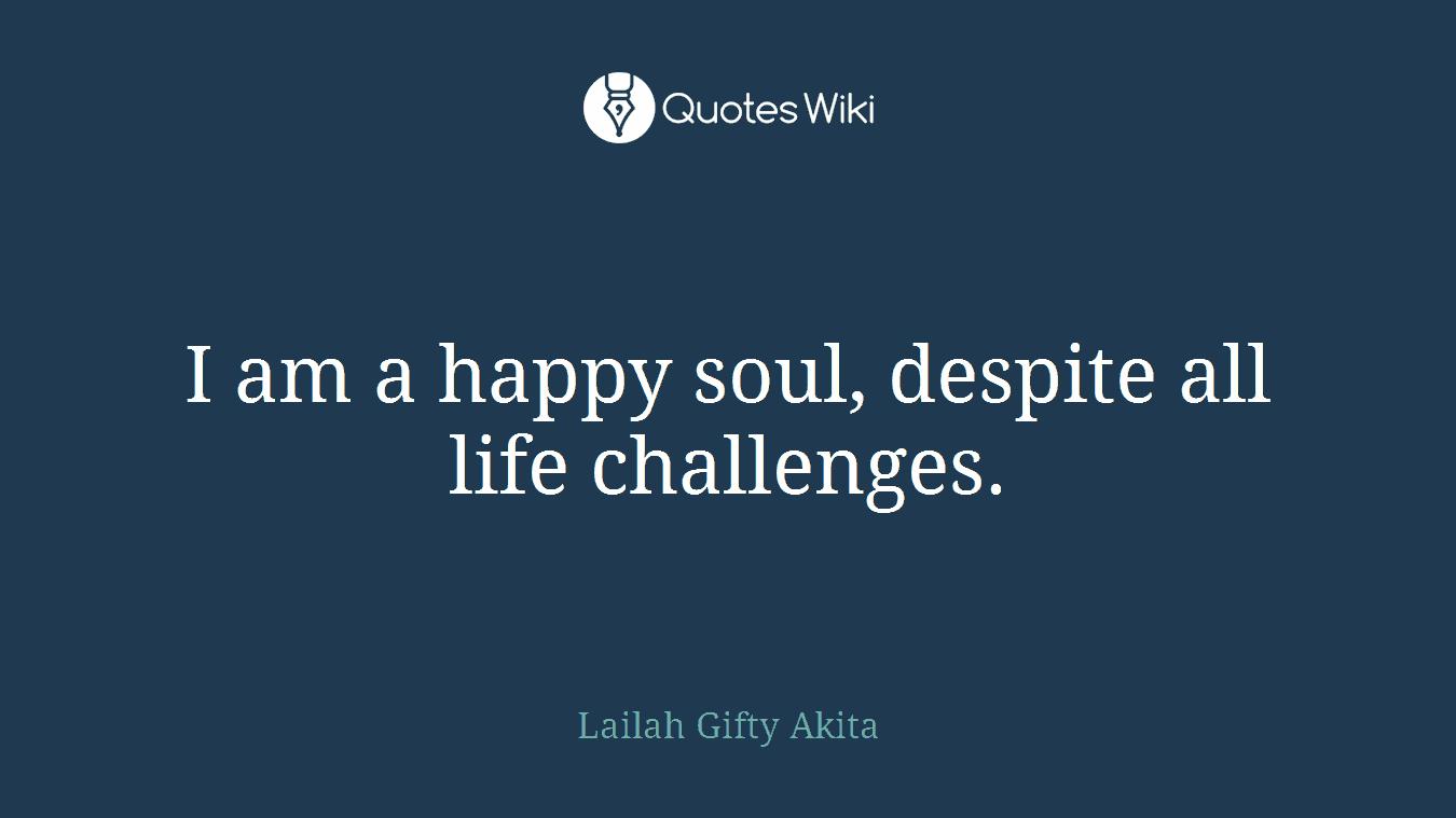 Bildergebnis für quotes about happy soul