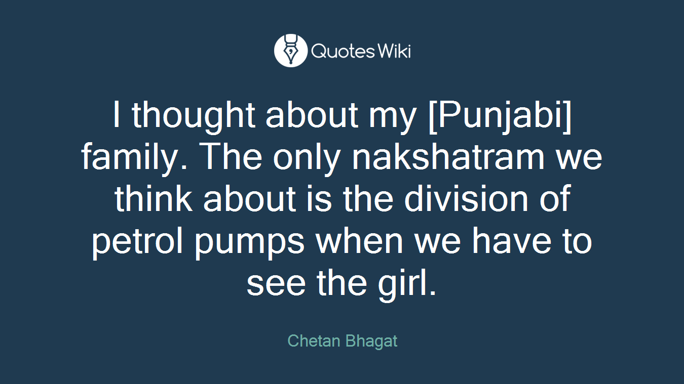 I Thought About My Punjabi Family The Only N Quotes Wiki