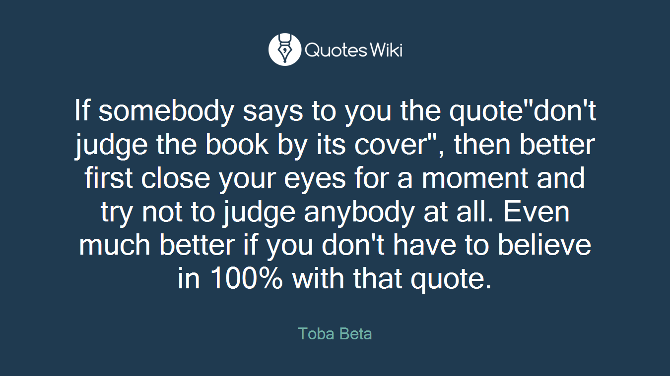 If somebody says to you the quote\