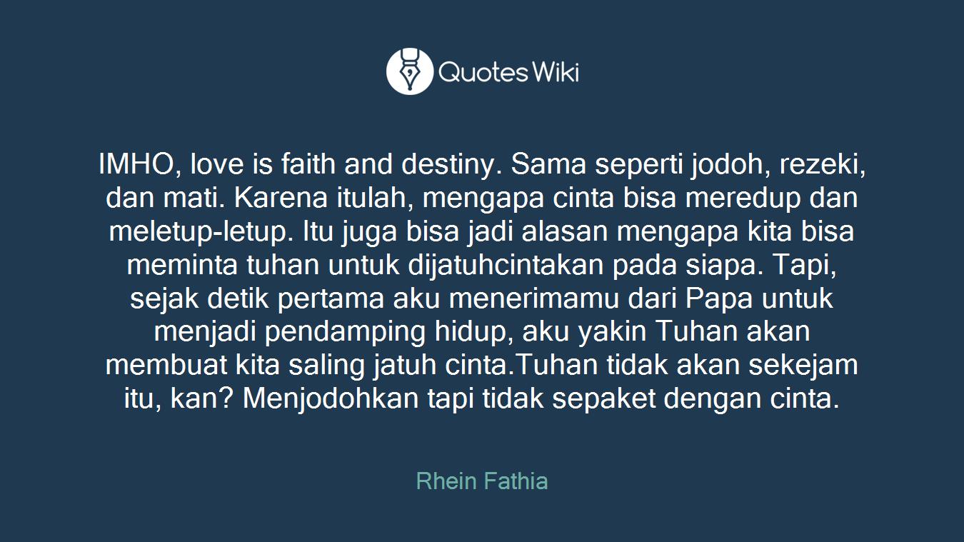 imho love is faith and destiny sama seperti j