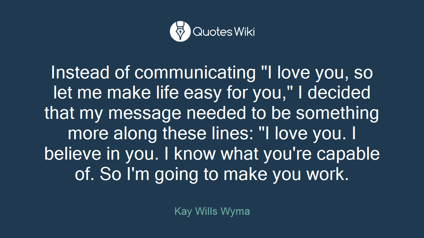 Instead Of Communicating I Love You So Let Me Quoteswiki