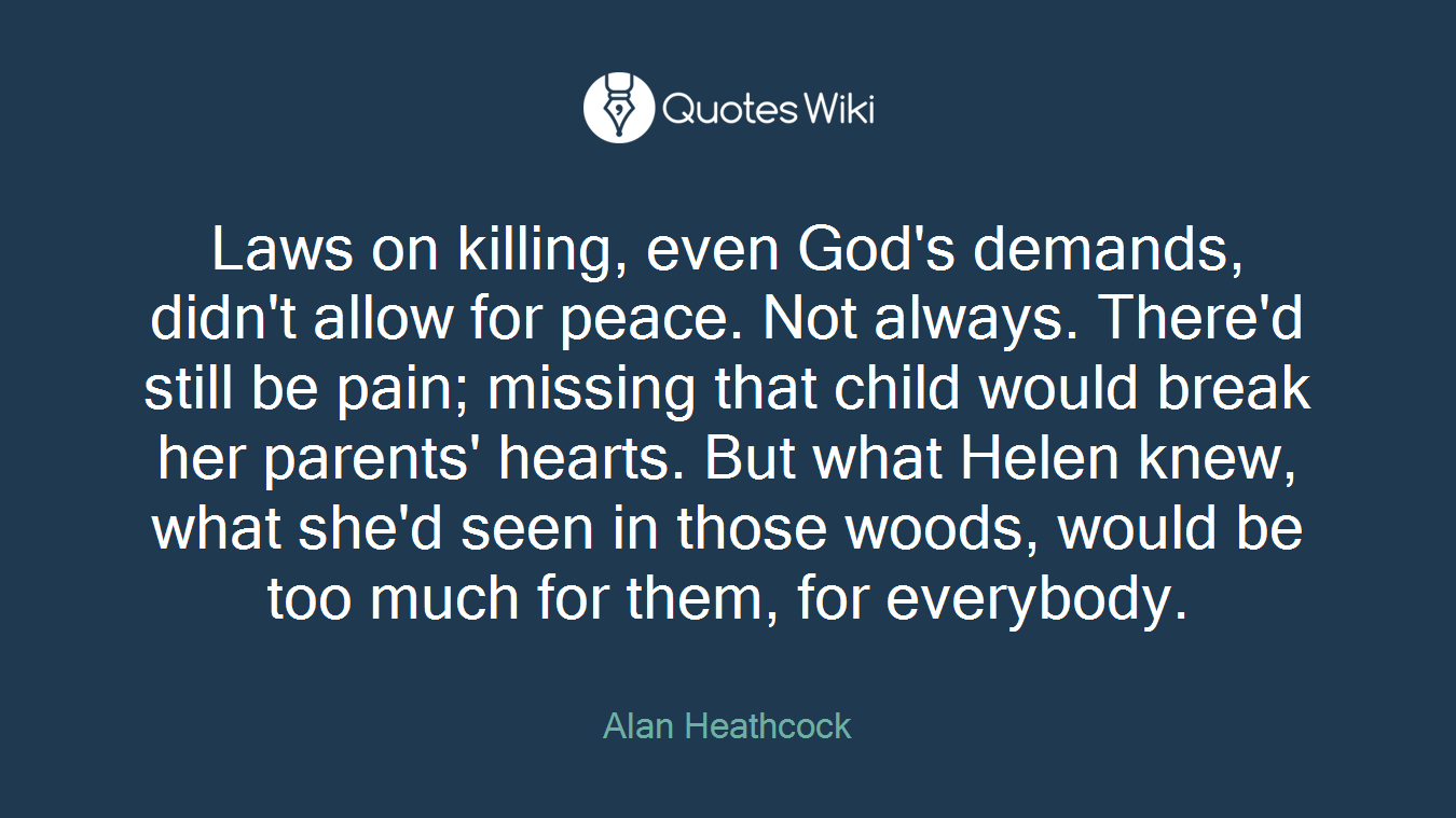 Laws On Killing Even Gods Demands Didnt All Quoteswiki