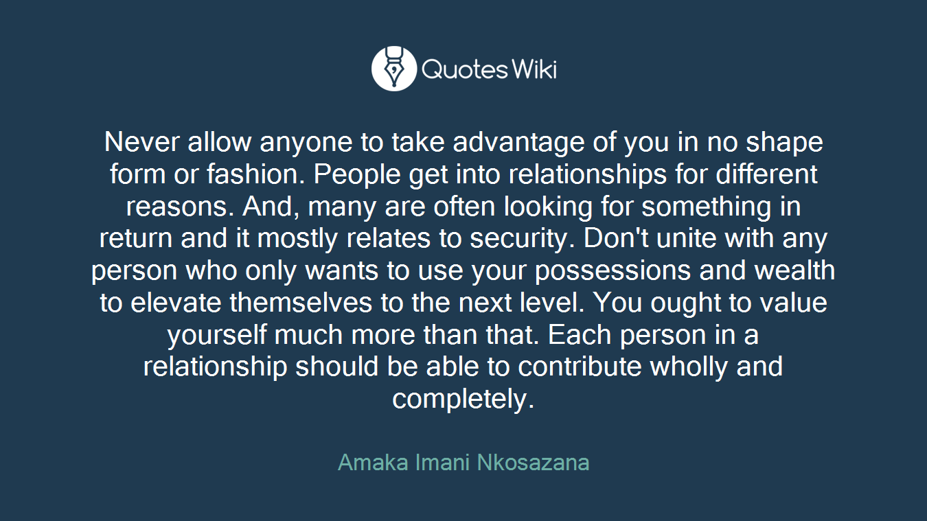 Never Allow Anyone To Take Advantage Of You In