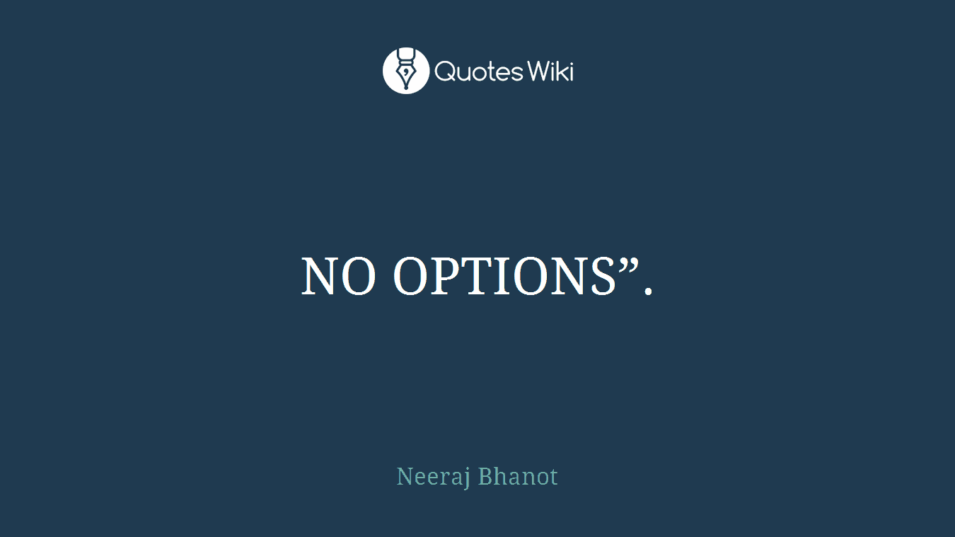 "NO OPTIONS""."