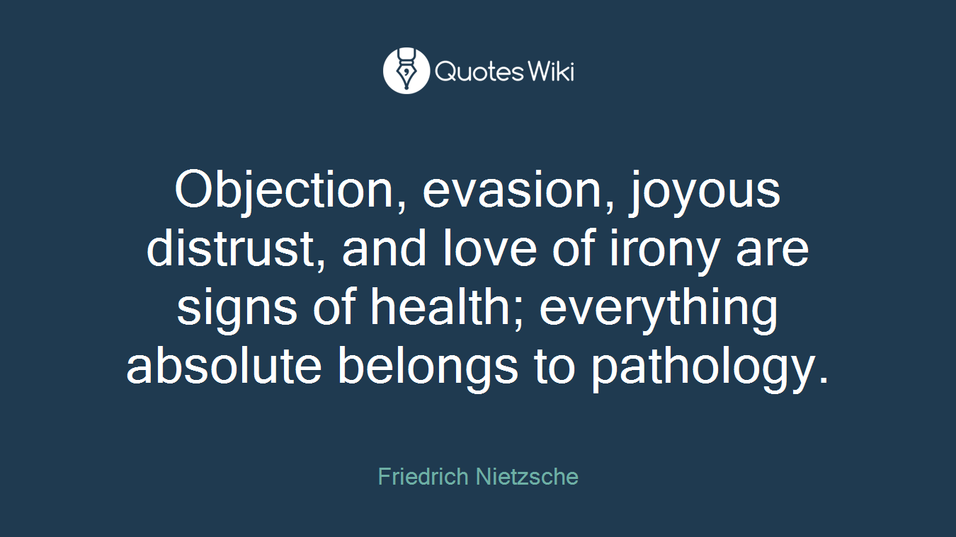Objection Evasion Joyous Distrust And Love O