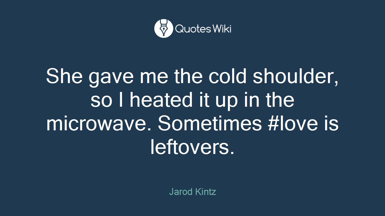 Cold Shoulder Quotes