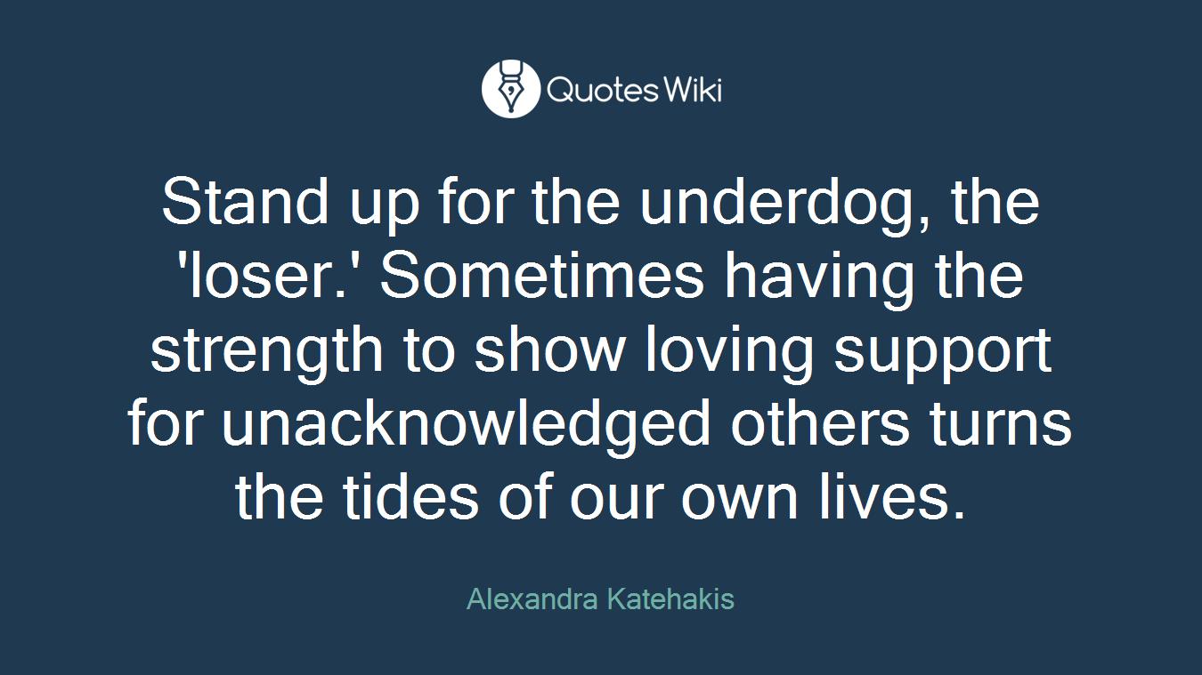 Underdog Quotes Underdog Quotes  Quotes Wiki