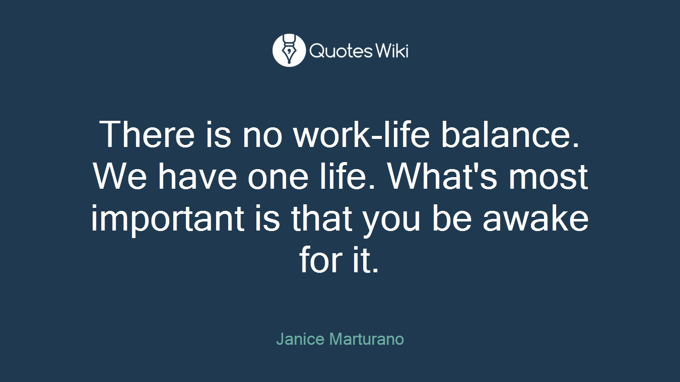 Work Life Balance Quotes Worklifebalance Quotes  Quotes Wiki