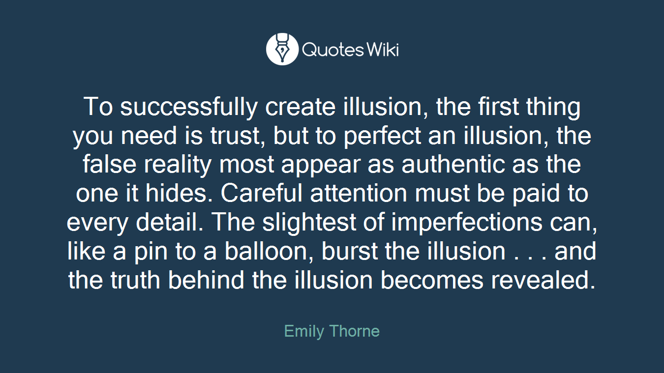 To Successfully Create Illusion The First Thin Quoteswiki