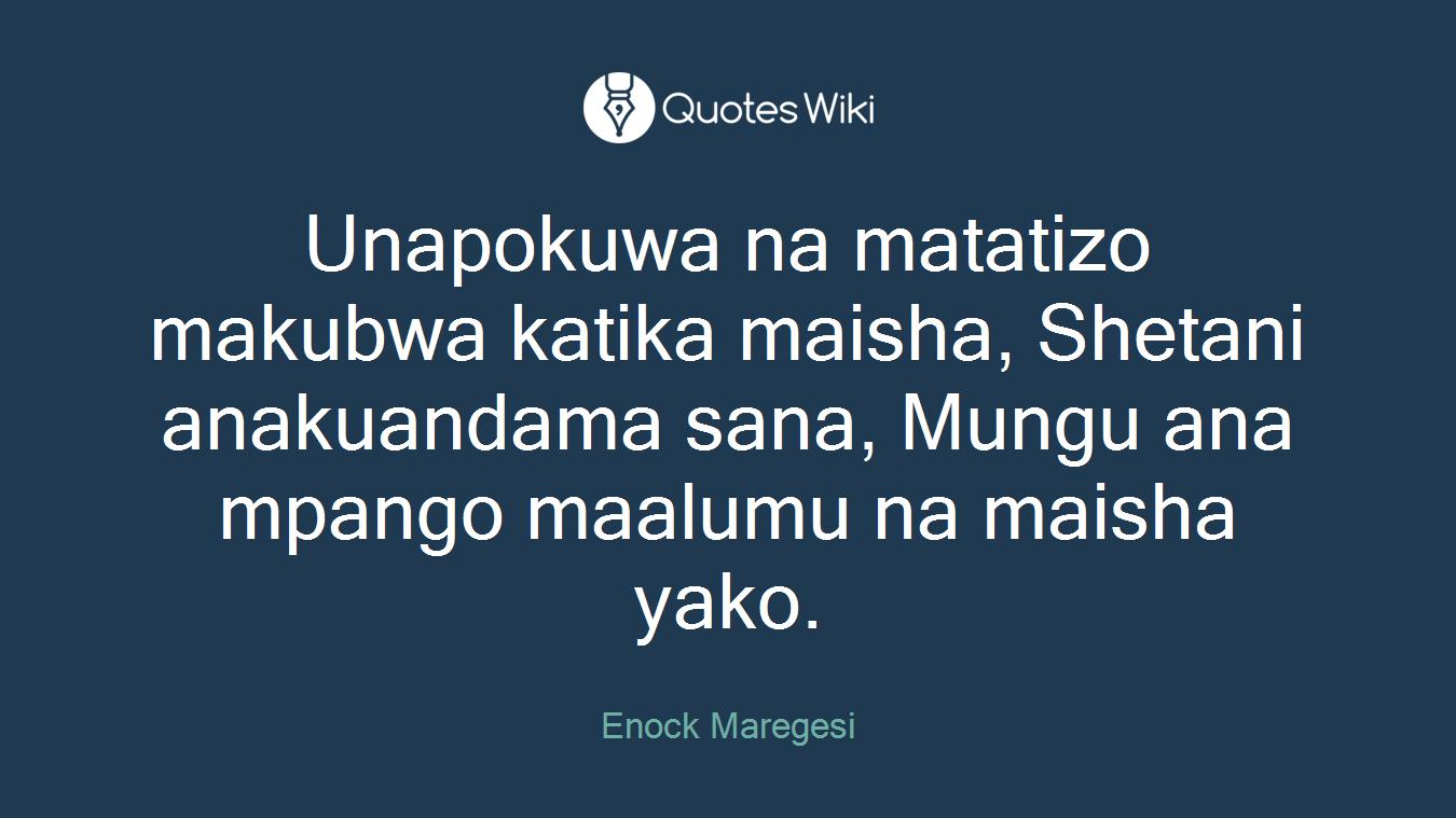 Unapokuwa na matatizo makubwa katika maisha, Shetani anakuandama sana, Mungu ana mpango maalumu na maisha yako.