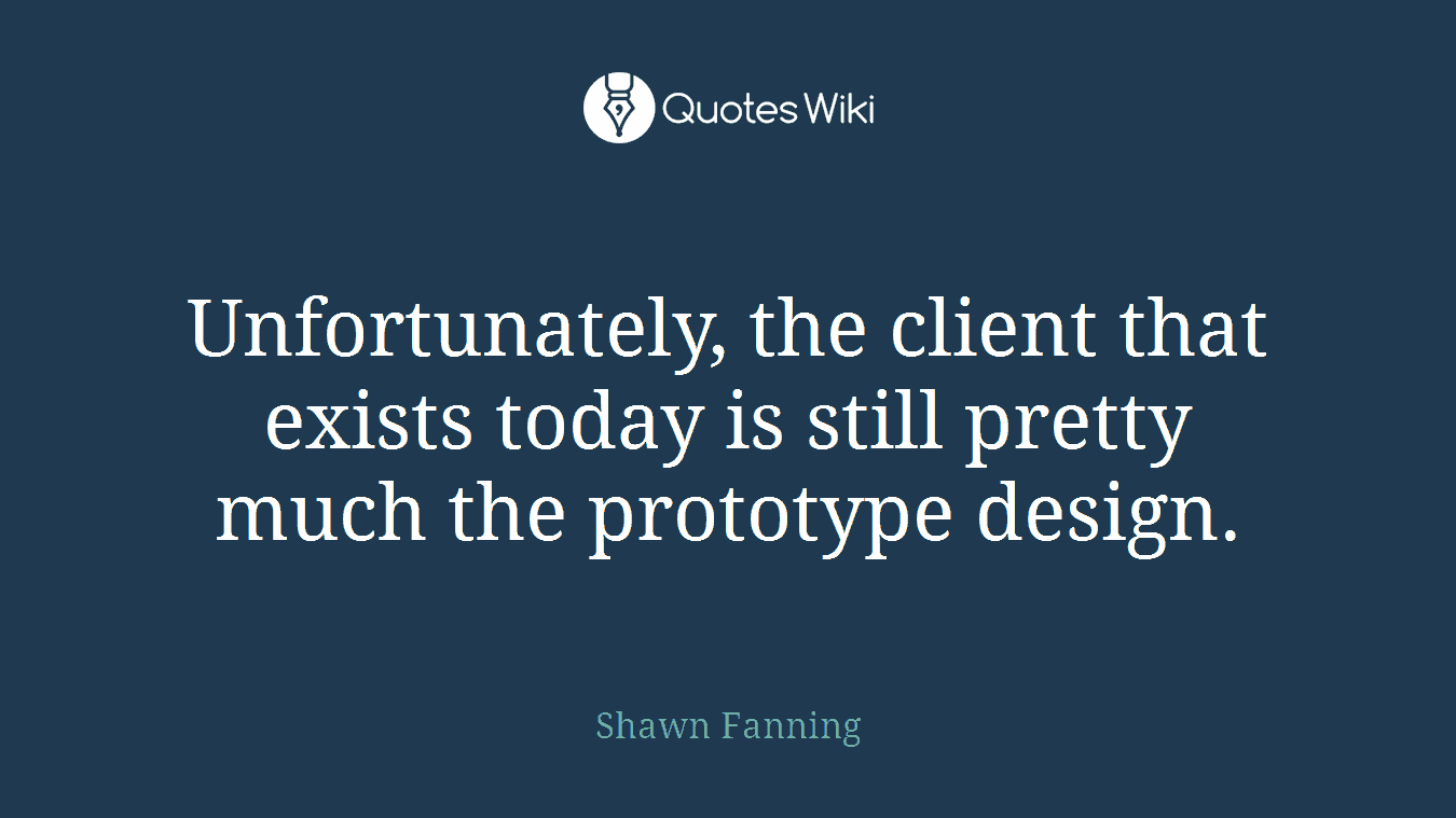 Unfortunately, the client that exists today is still pretty much the prototype design.