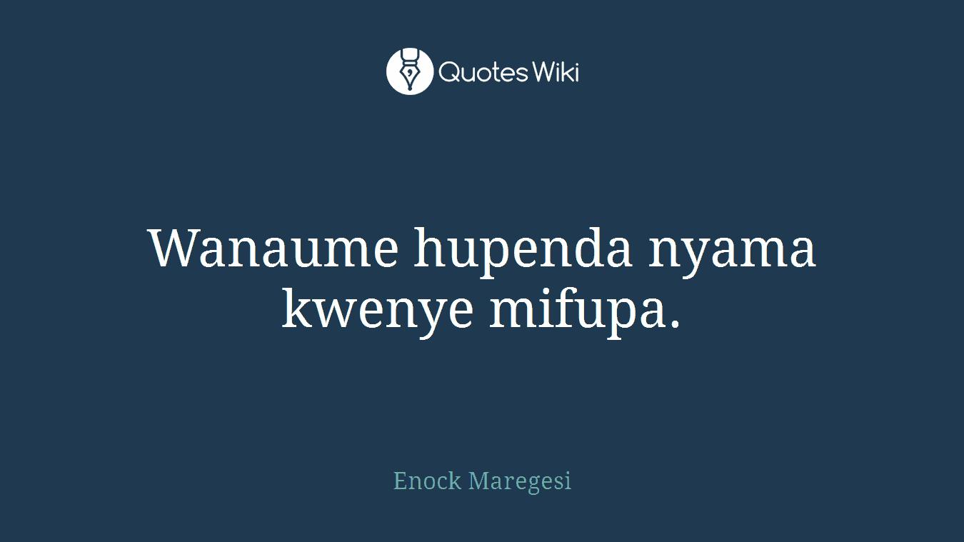 Wanaume hupenda nyama kwenye mifupa.