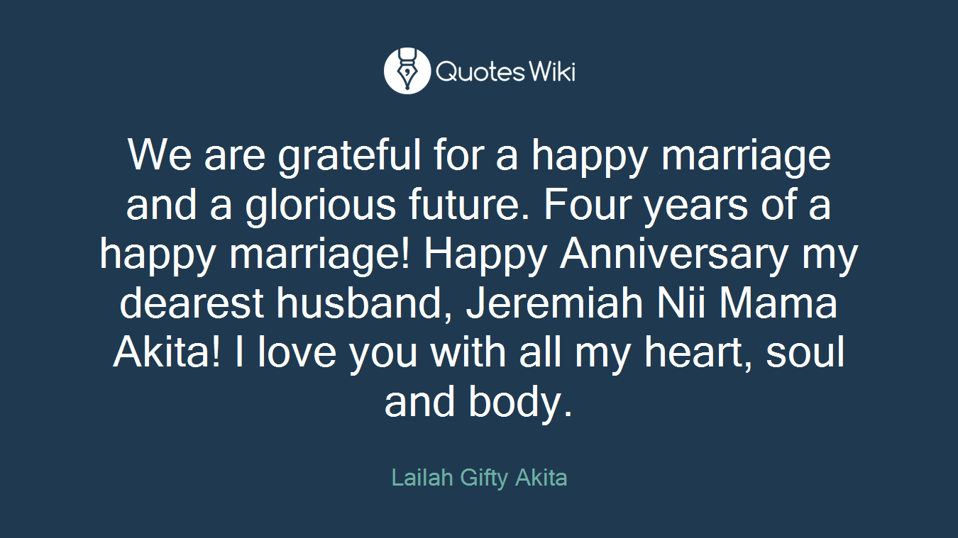 we are grateful for a happy marriage and a glor