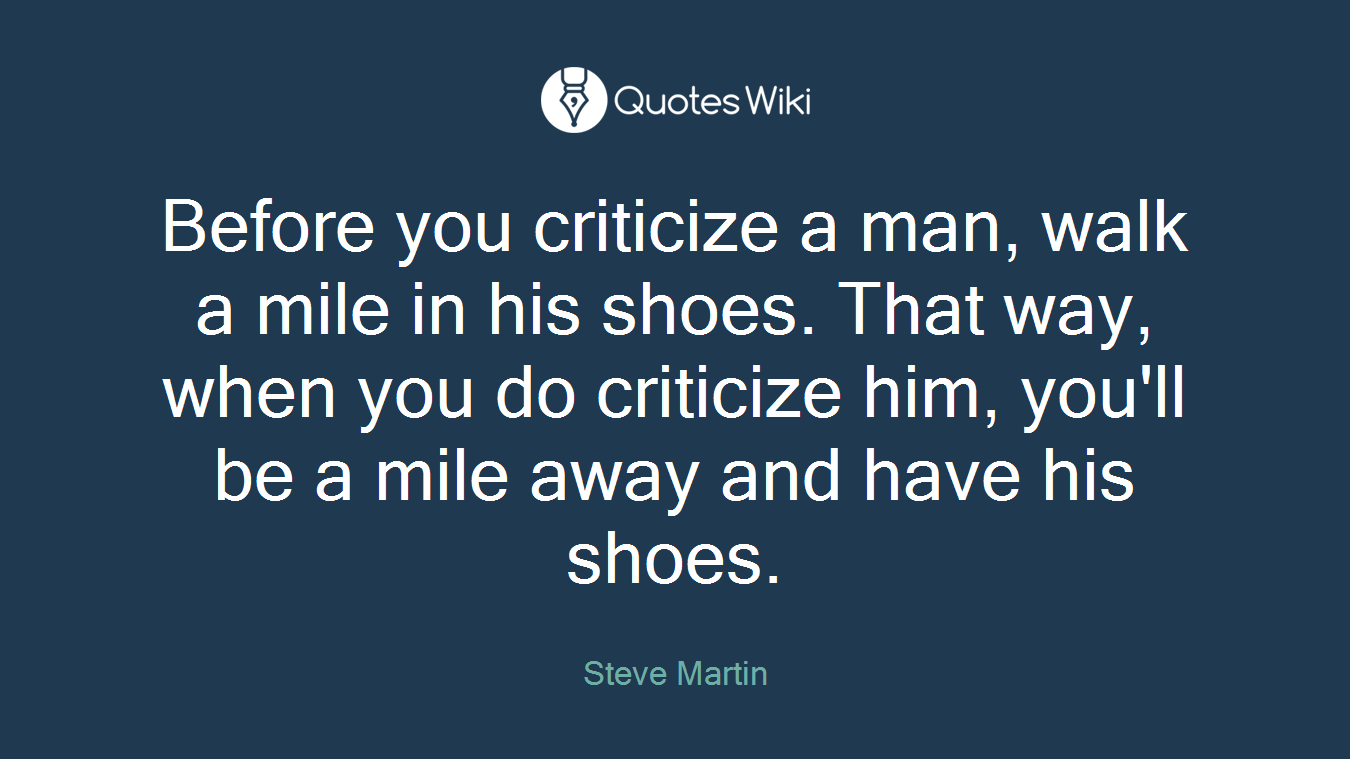 Walk A Mile Shoes Quote