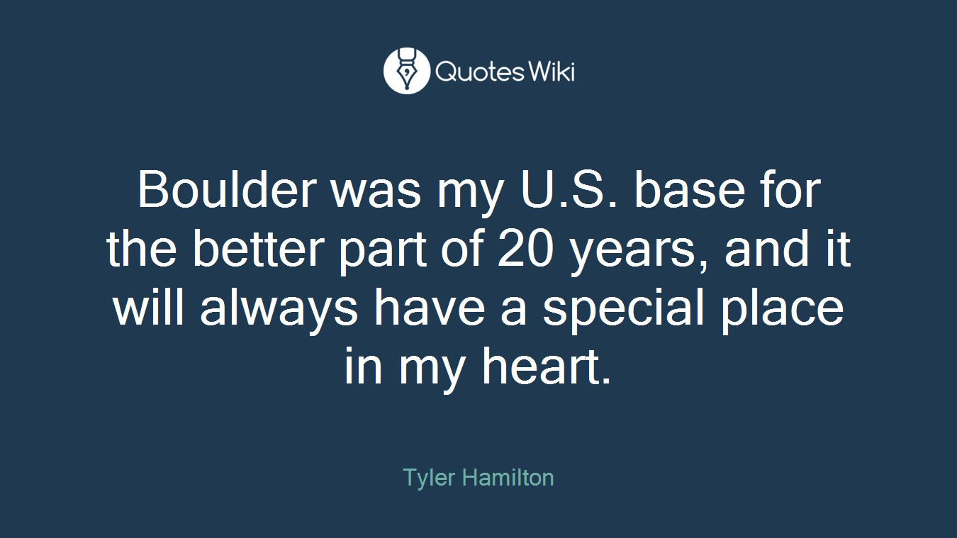 Boulder was my U.S. base for the better part of 20 years, and it will always have a special place in my heart.