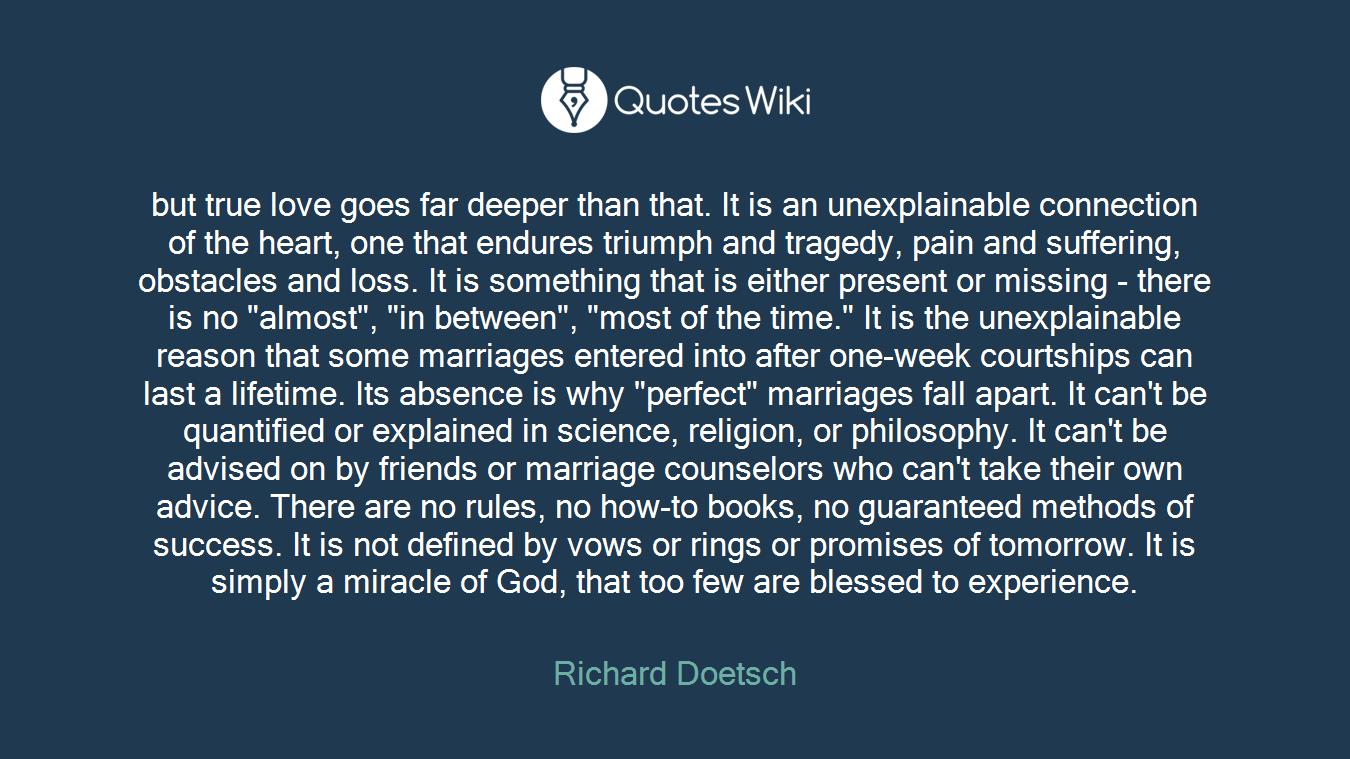 but true love goes far deeper than that. It is ...