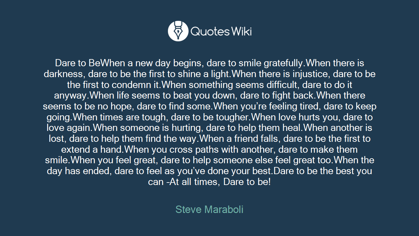 Dare To Bewhen A New Day Begins Dare To Smile