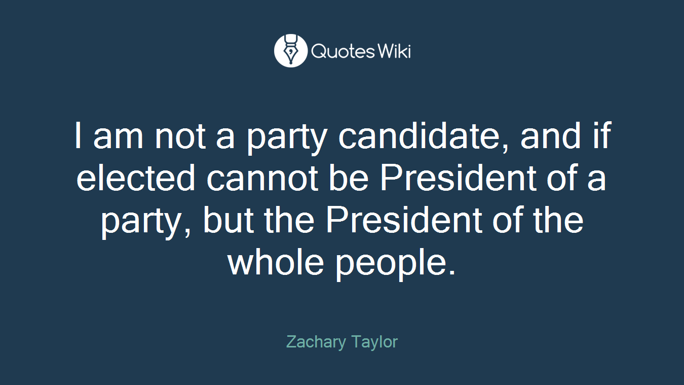 I am not a party candidate, and if elected cannot be President of a party, but the President of the whole people.