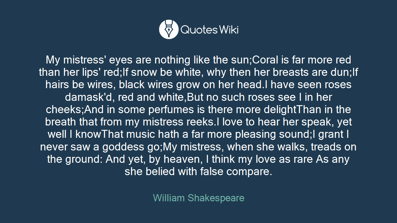 My Mistress Eyes Are Nothing Like The Sun Cora Quotes Wiki