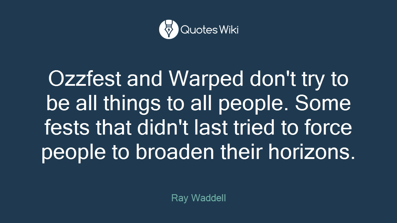 Ozzfest and Warped don't try to be all things to all people. Some fests that didn't last tried to force people to broaden their horizons.