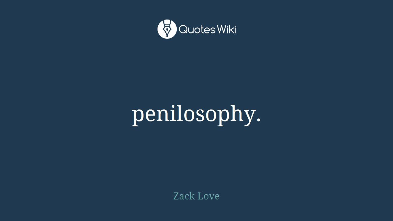penilosophy.