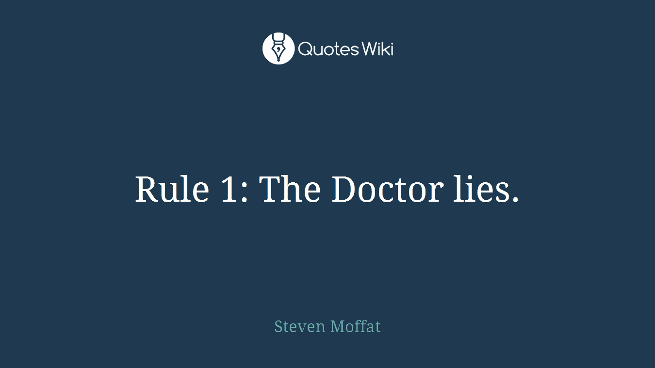 Rule 1: The Doctor lies.
