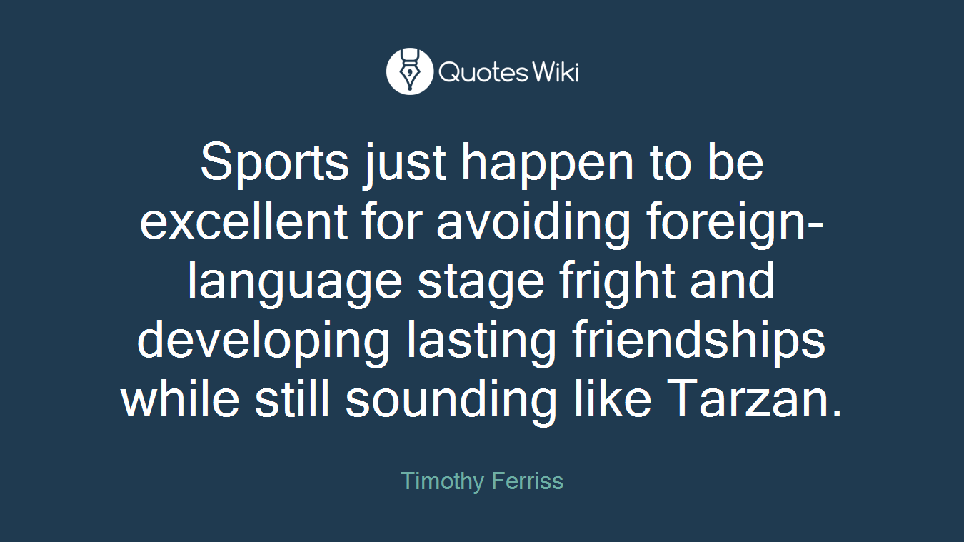 Quotes About Lasting Friendship Sports Just Happen To Be Excellent For Avoiding.