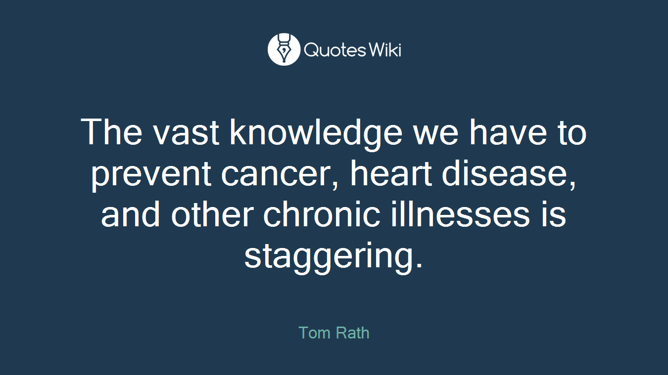 The vast knowledge we have to prevent cancer, heart disease, and other chronic illnesses is staggering.